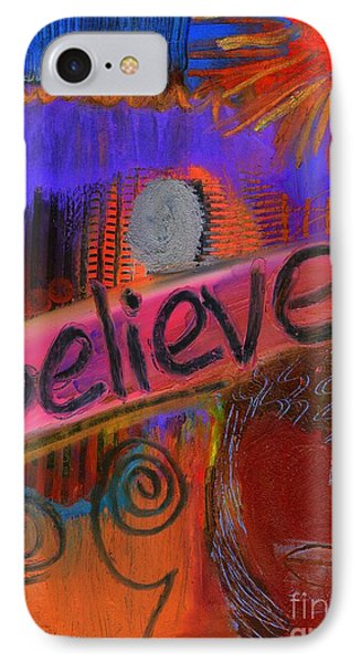 IPhone Case featuring the painting Believe Conceive Achieve by Angela L Walker