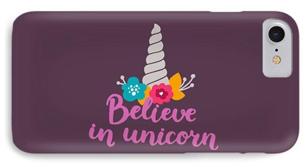 Unicorn iPhone 7 Case - Believe In Unicorn by Edward Fielding