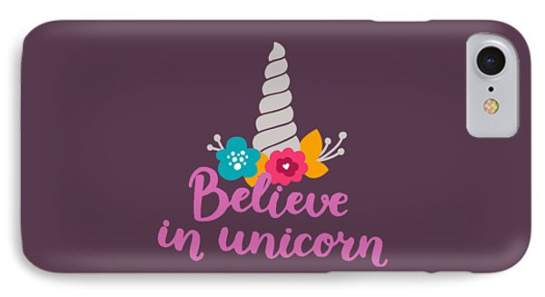 Believe In Unicorn IPhone Case by Edward Fielding