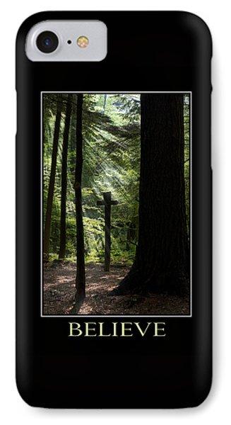 Believe Inspirational Motivational Poster Art IPhone Case