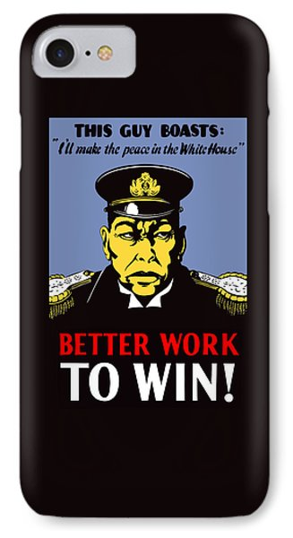 Better Work To Win - Ww2 IPhone Case