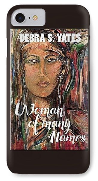 IPhone Case featuring the painting book illustration,Nancy Ward by Dawn Fisher