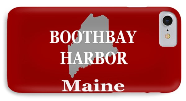 IPhone Case featuring the photograph Boothbay Harbor Maine State City And Town Pride  by Keith Webber Jr