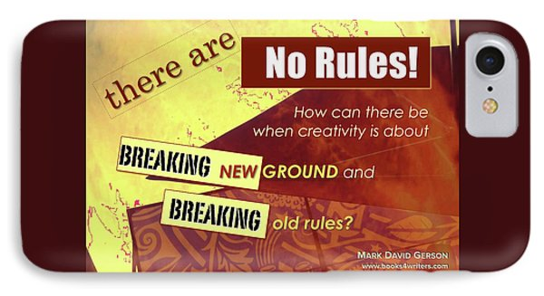 Break The Rules IPhone Case by Mark David Gerson