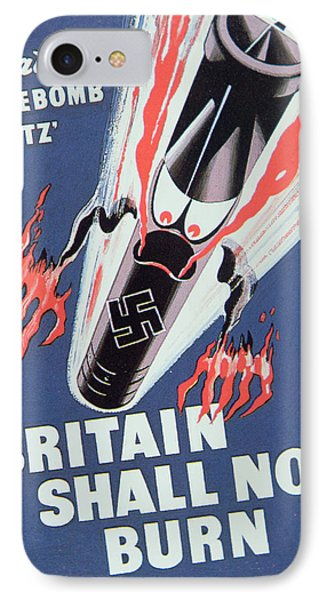 Britain Shall Not Burn Phone Case by English School