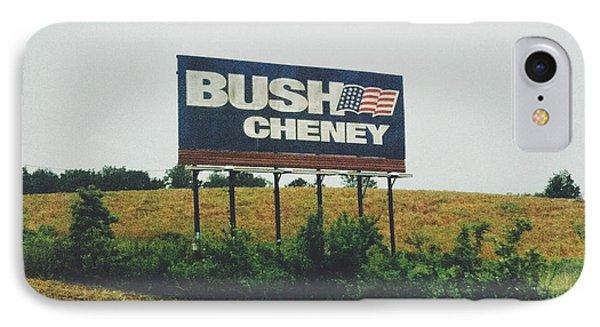 Bush Cheney 2011 IPhone 7 Case by Dylan Murphy