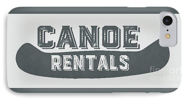 Canoe Rentals Sign IPhone Case by Edward Fielding