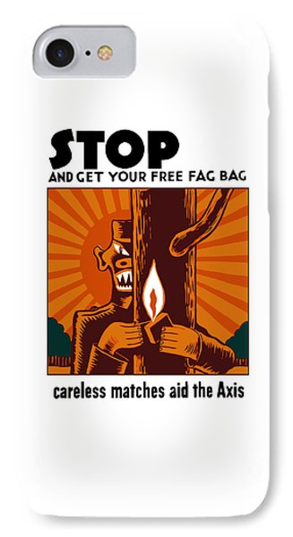 Careless Matches Aid The Axis IPhone Case