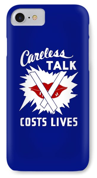Careless Talk Costs Lives  Phone Case by War Is Hell Store