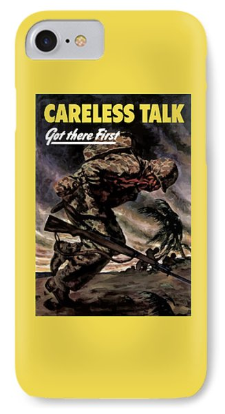 Careless Talk Got There First  IPhone Case