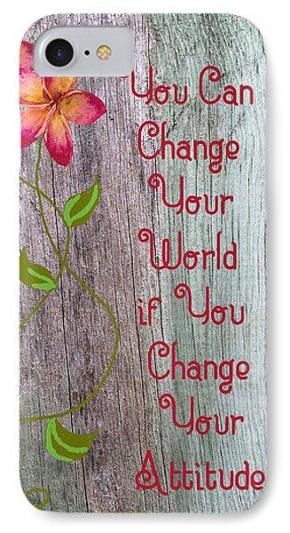 Change Your World Phone Case by Rosalie Scanlon