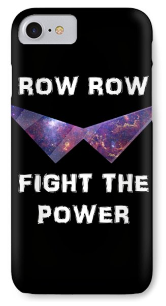 Row Row Fight The Power IPhone Case