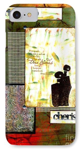Cherished Friends IPhone Case by Angela L Walker