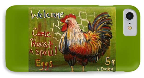 Chicken Welcome Sign 4 IPhone Case by Belinda Lawson