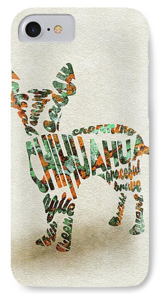 IPhone Case featuring the painting Chihuahua Watercolor Painting / Typographic Art by Ayse and Deniz