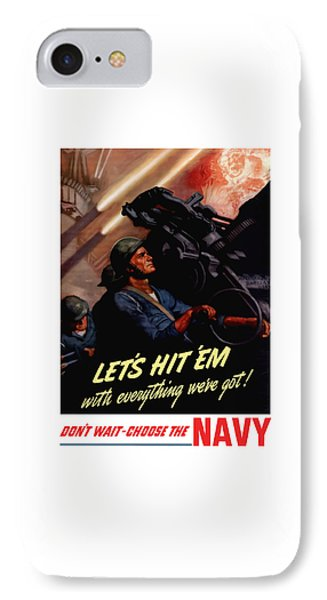 Choose The Navy -- Ww2 IPhone Case by War Is Hell Store