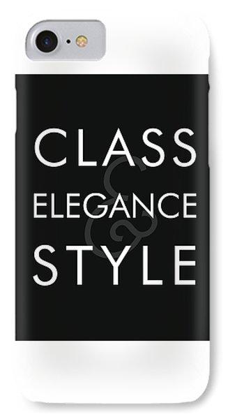 Class, Elegance, Style IPhone Case