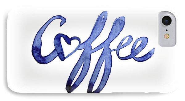 Coffee Love Typography IPhone Case