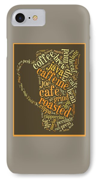 Coffee Lovers Word Cloud IPhone Case by Edward Fielding