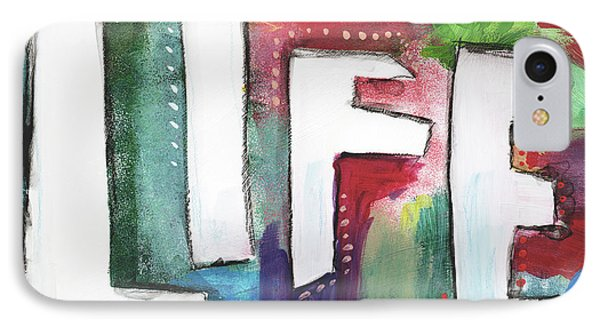 Colorful Life- Art By Linda Woods IPhone Case by Linda Woods