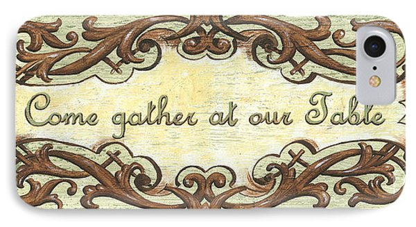 Come Gather At Our Table IPhone Case by Debbie DeWitt