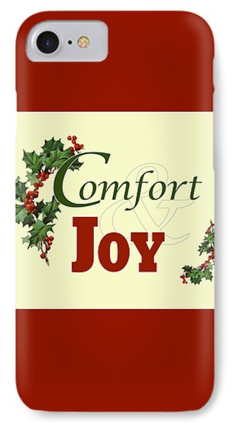 Comfort And Joy IPhone Case