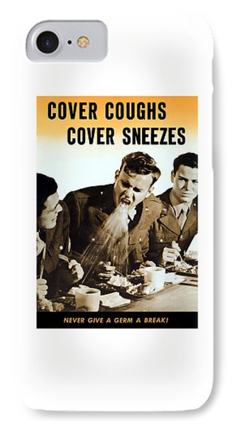 Cover Coughs Cover Sneezes IPhone Case