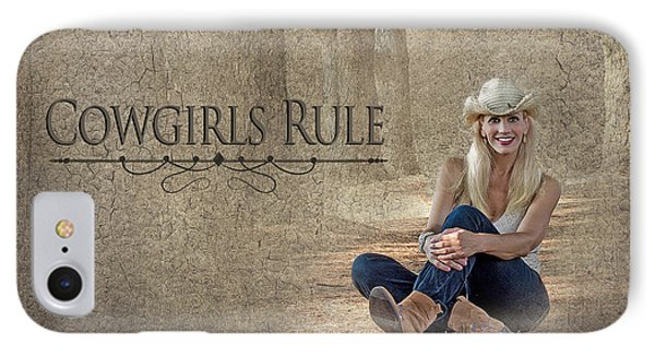 Cowgirls Rule IPhone Case by Trudy Wilkerson