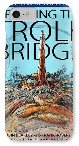 Crossing The Troll Bridge IPhone Case