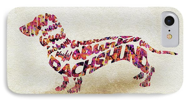 Dachshund / Sausage Dog Watercolor Painting / Typographic Art IPhone Case