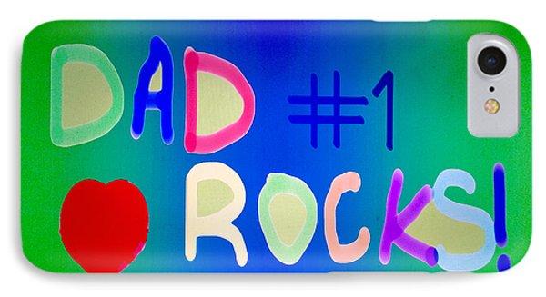 Dad Rocks Phone Case by Raul Diaz