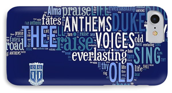 Dear Old Duke - Thy Name We Sing IPhone Case by Paulette B Wright