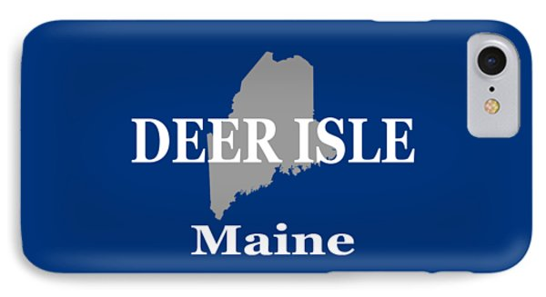 IPhone Case featuring the photograph Deer Isle Maine State City And Town Pride  by Keith Webber Jr