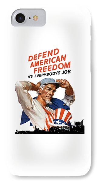 Defend American Freedom It's Everybody's Job IPhone Case