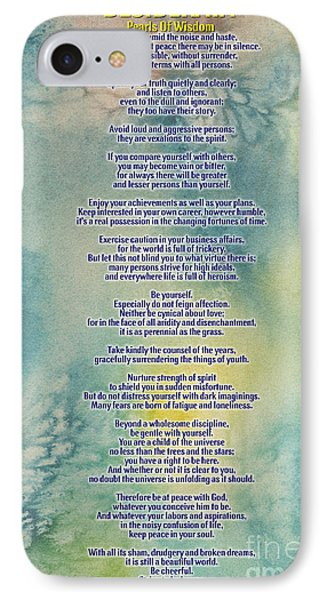 Desiderata Pearls Of Wisdom IPhone Case by Celestial Images