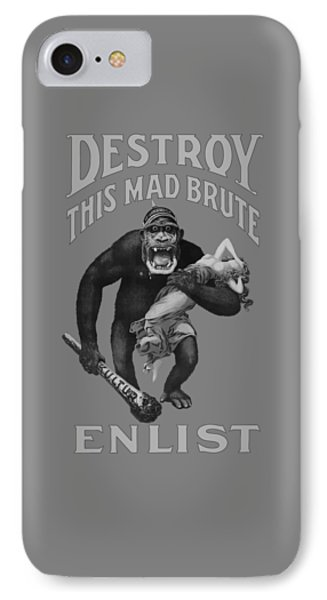 Destroy This Mad Brute - Enlist - Wwi IPhone Case by War Is Hell Store