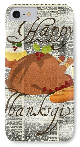 Dictionary Art - Thanksgiving Turkey IPhone Case by Jacob Kuch