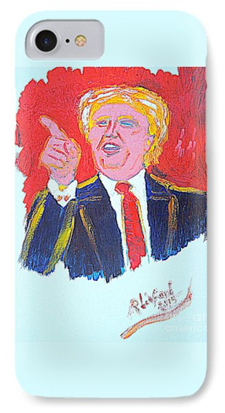 Donald Trump You Are Great America Is Great  IPhone Case by Richard W Linford