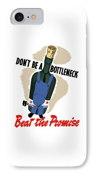 Don't Be A Bottleneck - Beat The Promise IPhone Case by War Is Hell Store