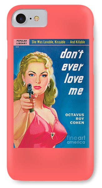 Don't Ever Love Me IPhone Case by Rudolph Belarski