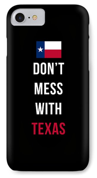 Don't Mess With Texas Tee Black IPhone Case