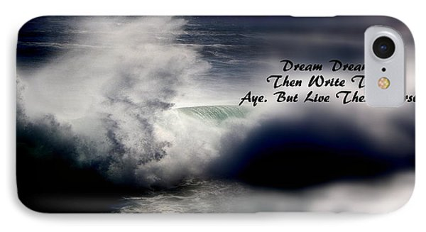 IPhone Case featuring the photograph Dream Dreams by Greg DeBeck