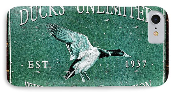 Ducks Unlimited Vintage Sign IPhone Case by Paul Mashburn