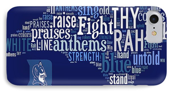 Duke - We Thy Anthems Raise IPhone Case by Paulette B Wright