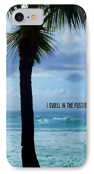Dwell In Paradise Quote IPhone Case