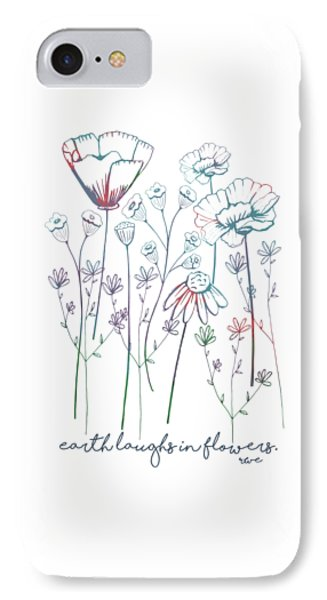 IPhone Case featuring the digital art Earth Laughs In Flowers by Heather Applegate