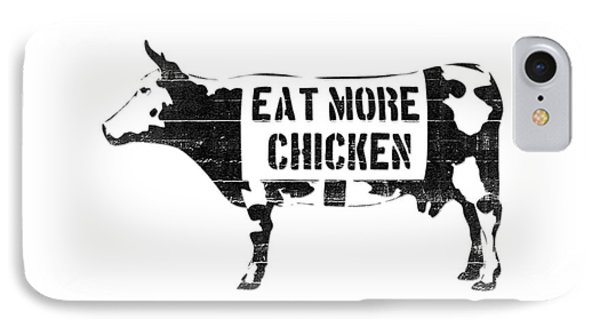 Cow iPhone 7 Case - Eat More Chicken by Pixel  Chimp
