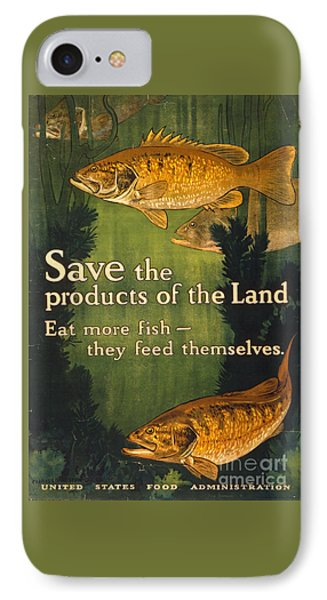IPhone Case featuring the photograph Eat More Fish Vintage World War I Poster by John Stephens