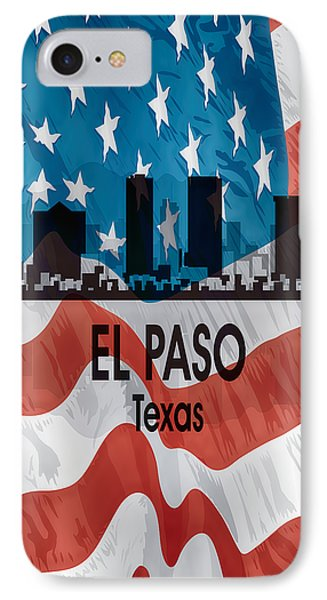 El Paso Tx American Flag Vertical IPhone Case by Angelina Vick