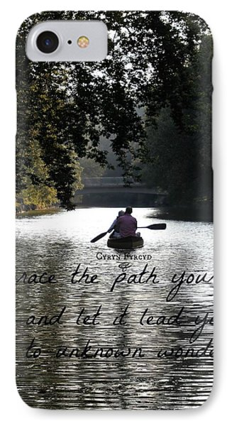 Embrace Your Path IPhone Case
